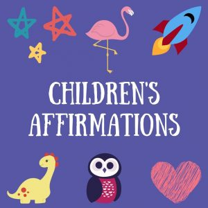children's affirmations